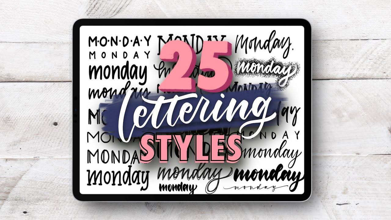 25 Hand Lettering Styles - Tutorial + Tips!   LETTER WITH ME