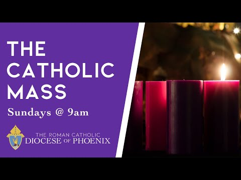 The Catholic Mass for December 1, 2019 - First Sunday of Advent