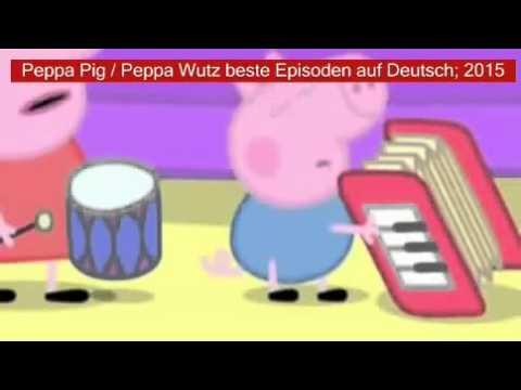 Peppa Pig / Peppa Wutz beste Episoden auf Deutsch; 2015