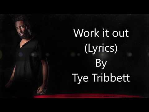 Tye Tribbett - Work it out Lyrics