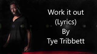Tye Tribbett Work It Out Lyrics Youtube