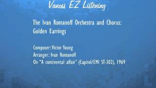 Golden earrings (audio) - The Ivan Romanoff orchestra and chorus