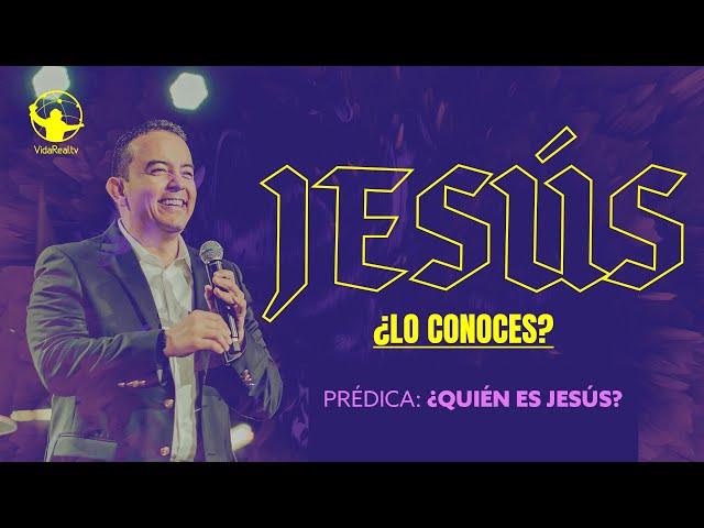 ¿Quién es Jesús? | Jesús ¿Lo conoces? | Pastor Rony Madrid