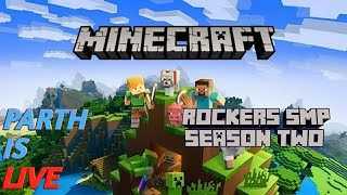 MINECRAFT HINDI  LIVE   ROCKERS SMP S2  ROAD TO 200 SUBSCRIBER