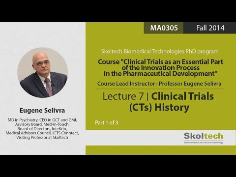 Clinical Trials (CTs) History (Part 1 of 3)