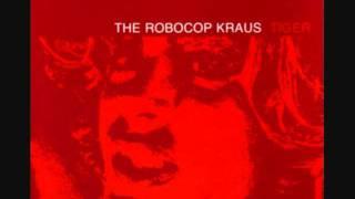 Robocop Kraus - The dead serious