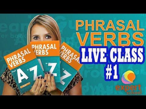 Live Class - Phrasal Verbs A-Z #1