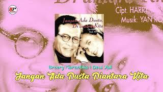 Broery Marantika & Dewi Yull - Jangan Ada Dusta Diantara Kita (Official Audio)