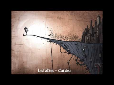 LetoDie - Cansei