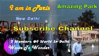 Download 7 Wonders Of World Park In Delhi Waste To Wonder