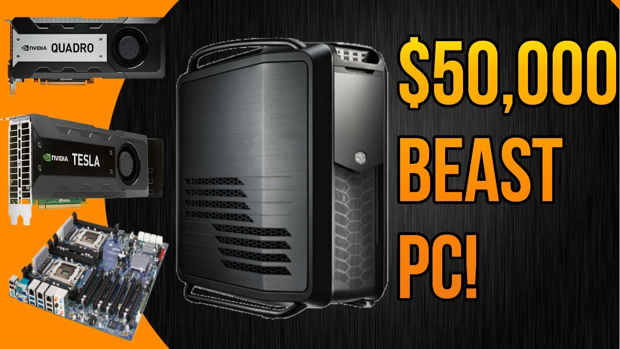 50 000 Beast Workstation Editing Pc 2014 24 Cores 38 Tb Nvidia