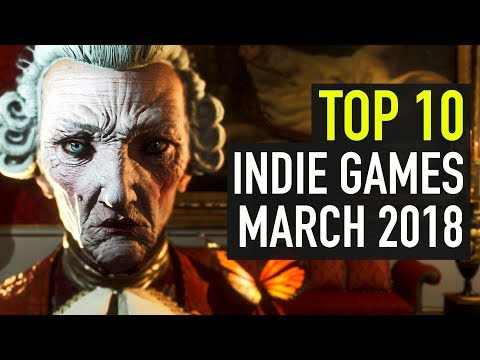Top 10 Best Indie Games of March 2018
