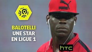 Balotelli, une star en Ligue 1 - OGC Nice 2016-17 - Ligue 1