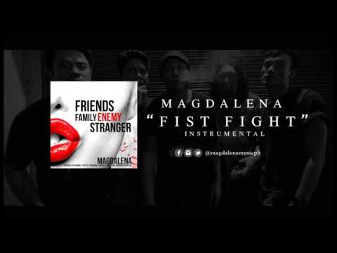 "Magdalena ""Fist Fight"" (Instrumental Rough Mix)"