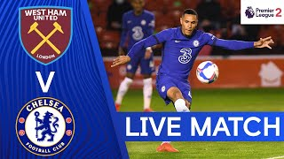 West Ham v Chelsea | Premier League 2 | Live Match