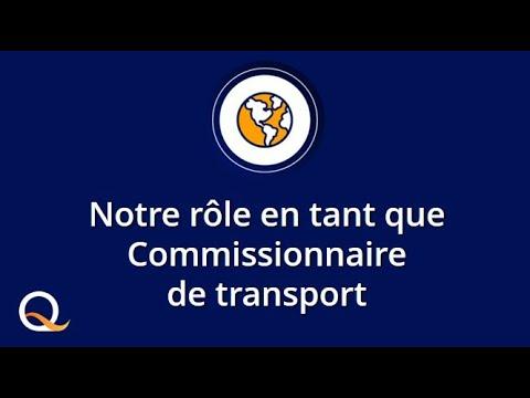 Notre rôle en tant que Commissionnaire de Transport