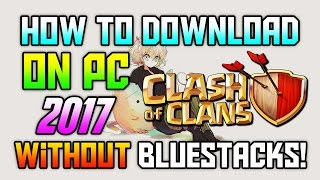 (NEW) How To Play Clash Of Clans On PC! 2016/2017! (All Android Games on PC FOR FREE!)