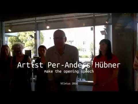 Artist Per Anders Hübner in Vilnius 2016