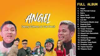 Download lagu DENNY CAKNAN FULL ALBUM Angel Cak Percil