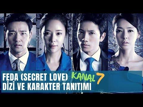 FEDA (Secret Love) Dizi ve Karakter Tanıtımı (Kanal 7)