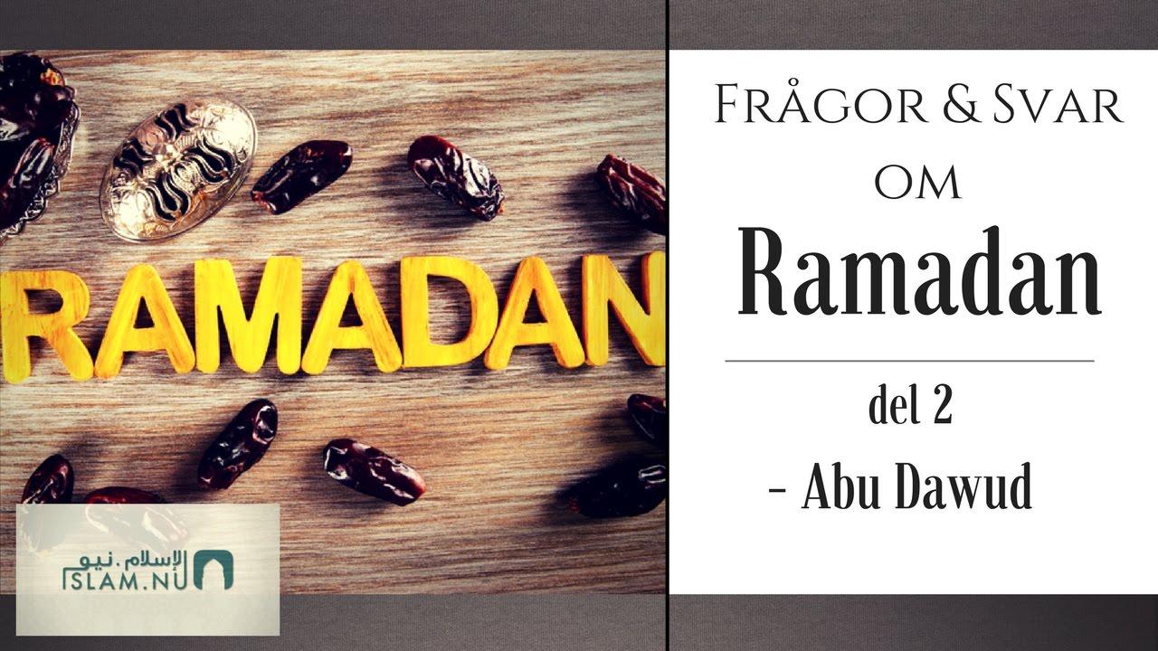 Frågor & svar om Ramadan | del 2/2 | Abu Dawud