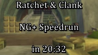 Ratchet & Clank - NG+ Speedrun in 20:32 [WR]