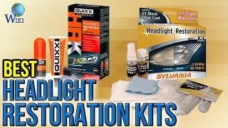 8 Best Headlight Restoration Kits 2017