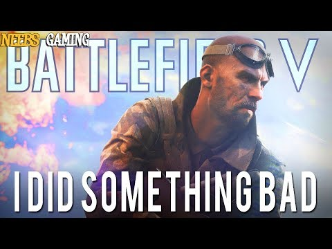 Battlefield V: I Did Something Bad |