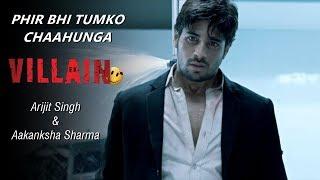 Gambar cover Phir Bhi Tumko Chaahunga/Chaahungi (Duet) - Sidharth & Sharddha | Arijit & Aakanksha