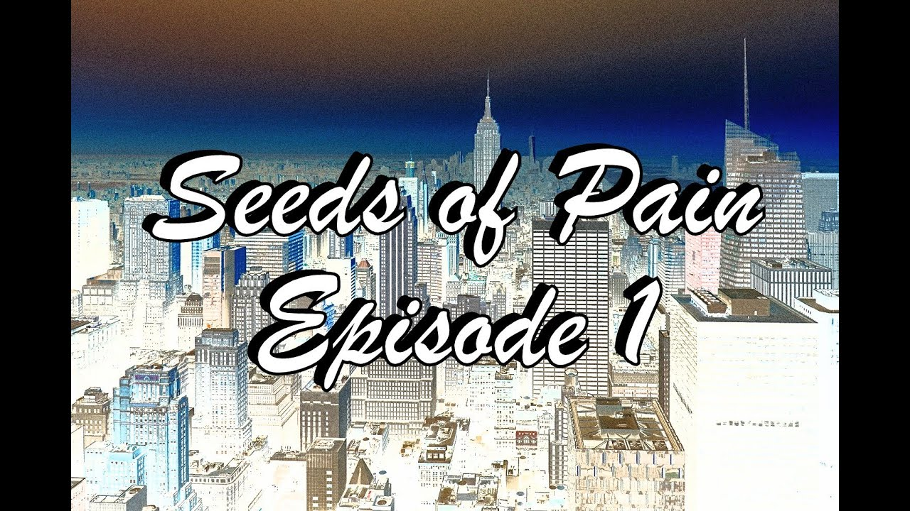 Seeds of Pain: The Book of Matthew Ep1
