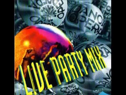 Dance Opera - Live Party Mix 1