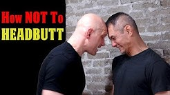 How NOT to Headbutt (Never Do This is a Fight)