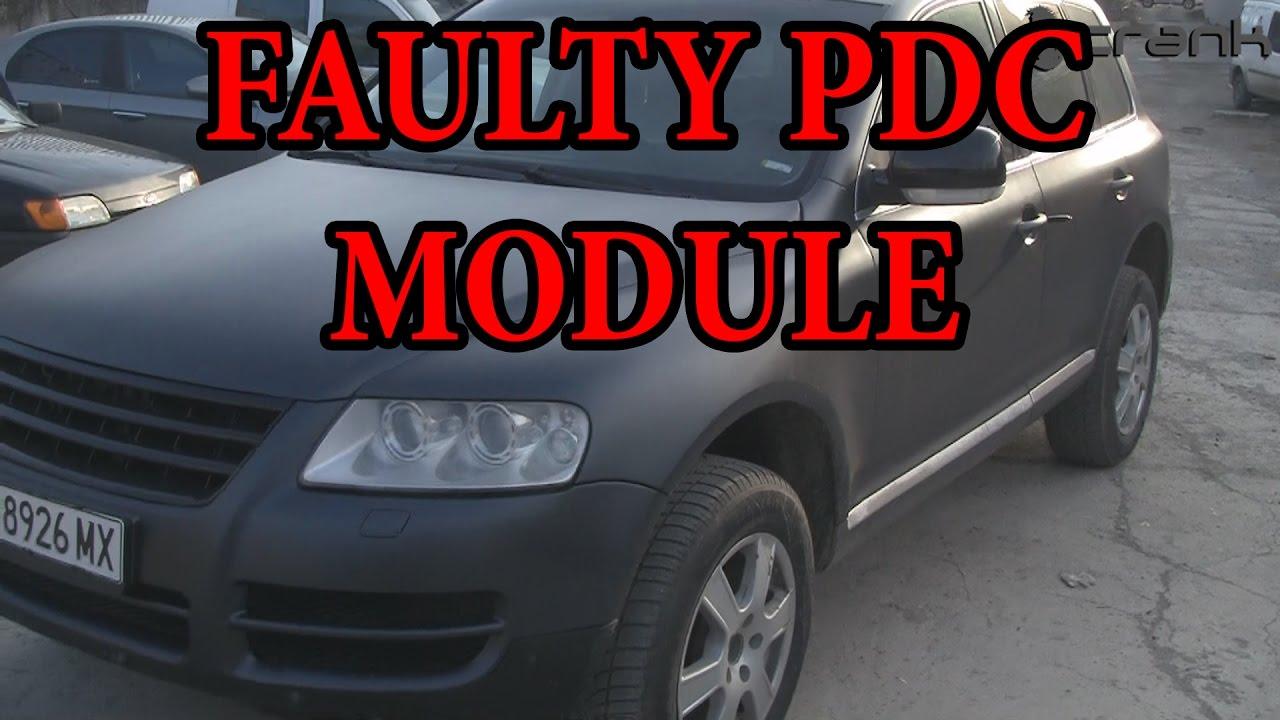 medium resolution of vw touareg faulty parktronic module