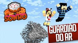 Minecraft : O Sonho! #93 - O Guardião do AR!