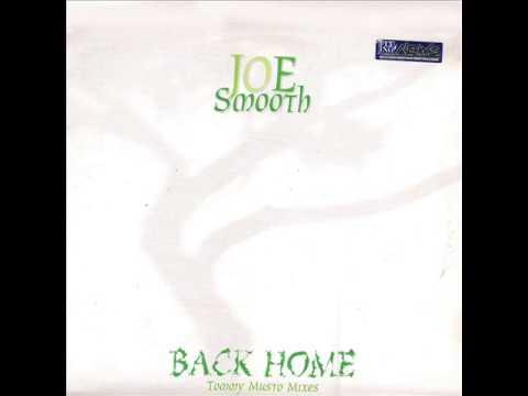 Joe Smooth - Back Home (CLUB MIX)