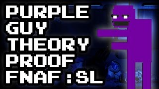 4 Facts that PROVE the FNAF SL Purple Guy Theory - Michael Afton's Tragic Story