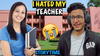 Why I Hated My School!! (Storytime) | My Class Teacher Slapped me for this😭