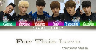 Cross Gene (크로스진) - For This Love (With Seyoung) (Color Code…