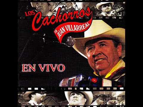 Los Cachorros De Juan Villareal - En Vivo (Disco Completo)