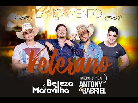 Beleza e Maravilha - VETERANO Part. Antony e Gabriel (Clipe Oficial)