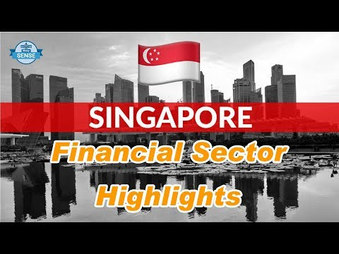 Singapore Financial Sector Highlights | Money Sense