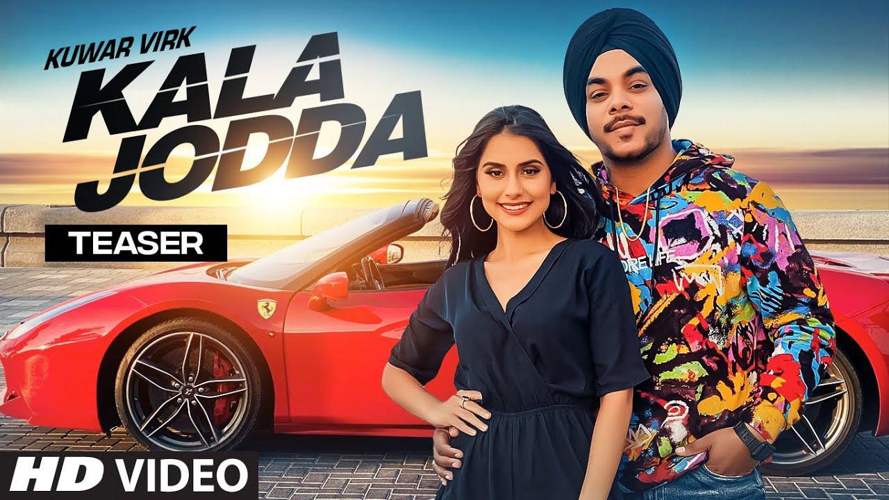 Song Teaser ► Kala Jodda | Kuwar Virk | Releasing 27 July 2021