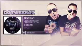 Da Tweekaz - Nothingness
