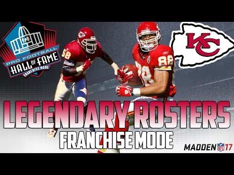 Legendary Kansas City Chiefs Roster | Madden 17 Connected Franchise | Derrick Thomas + Tony Gonzalez