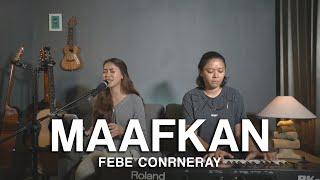 Atiek CB - Maafkan (Febe Conrneray Cover)