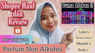 SHOPEE HAUL PARFUM LOKAL NON ALKOHOL || wangi tahan lama dan murah 🍃|| tahan 24 jam !!