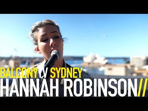 HANNAH ROBINSON - HALF PAST TEN (BalconyTV)