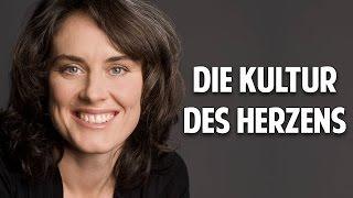 DIE KULTUR DES HERZENS - Dipl.-Psych. Katja Rück
