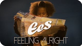 "EES - ""Feeling Alright"" (official music video)"