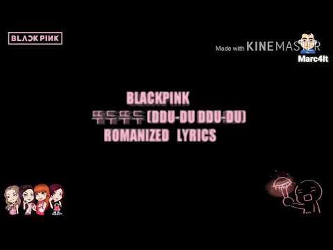 BLACPINK-뚜두뚜두 (DDU-DU DDU-DU) ROMANIZED LYRIC VIDEO